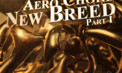 Aero Chord – New Breed Part 1 EP