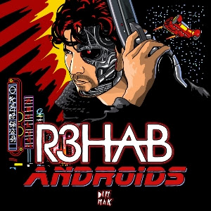 R3hab set to unload new track 'Androids' February 25th