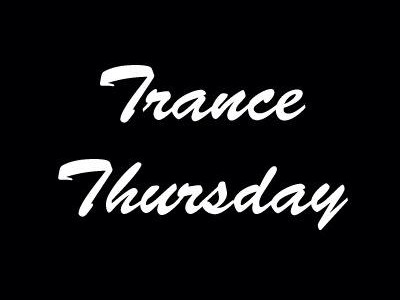 Thursday Trance Report 5/29/14