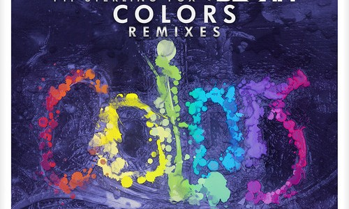"""Colors"" The Remixes – OUT NOW!!!"