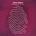 Above & Beyond ft. Alex Vargas – Sticky Fingers