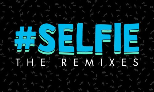The Chainsmokers – #SELFIE (The Remixes)