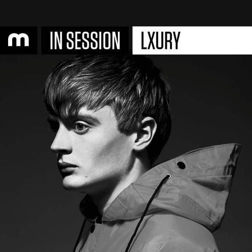 Luxury – Mixmag In Session Guest Mix