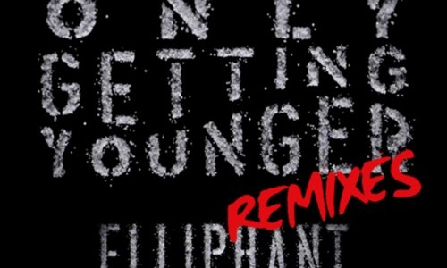 Elliphant feat. Skrillex – Only Getting Younger (TJR Remix)