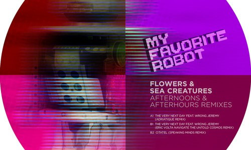 Flowers and Sea Creatures – Afternoons & Afterhours Remixes