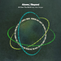 Above & Beyond feat. Alex Vargas – All Over The World