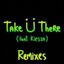 Jack Ü – Take Ü There (Remixes)