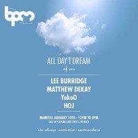 All Day I Dream – The BPM Festival 2015