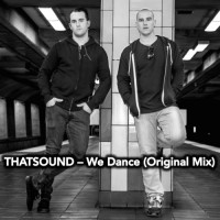 THATSOUND – We Dance (Original Mix)