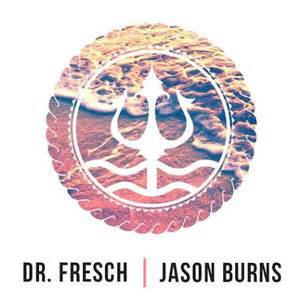 Jason Burns & Sarah Winters – Lightweight (Dr.Fresch Remix)