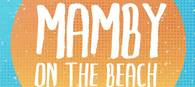 Mamby On The Beach Official After Movie