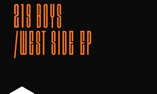 219 Boys – West Side EP