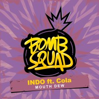 INDO Feat. Cola – Mouth Dew (Original Mix)
