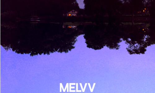 Melvv – Reflection