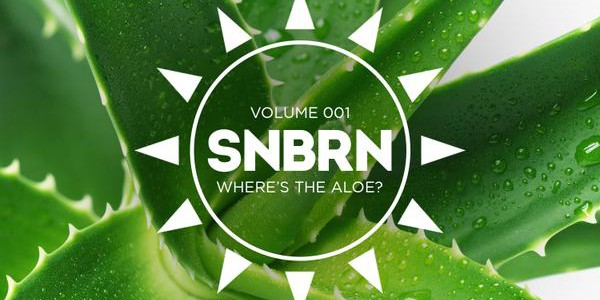 SNBRN | Where's The Aloe? Volume 1