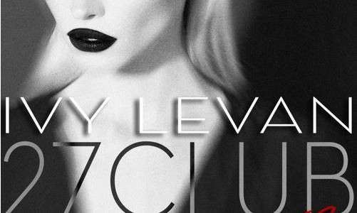 Ivy Levan- 27 Club (NIGHTOWLS & Jameston Thieves Remix)