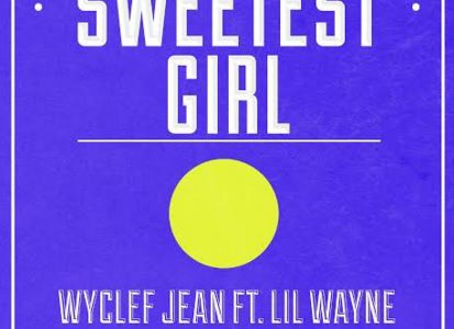 Wyclef Jean – 'Sweetest Girl' (Gummy Remix)