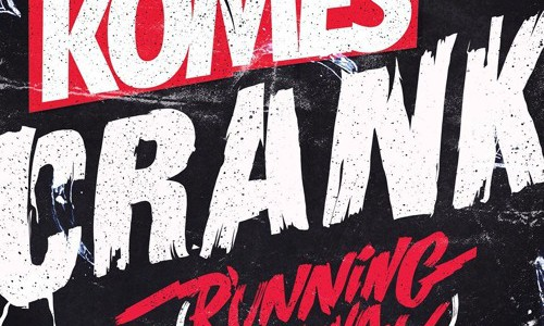 KOMES – CRANK (Running Away) (INDO REMIX)