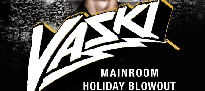 Vaski's Holiday Blowout 2015