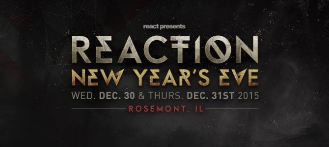Reaction New Years Eve Ticket Give Away!!!