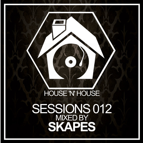 Skapes – House 'N' House Sessions 012