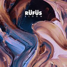Rufus Du Sol – Bloom