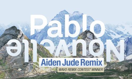 Pablo Nouvelle Feat. Sam Wills – I Will (Aiden Jude Remix)