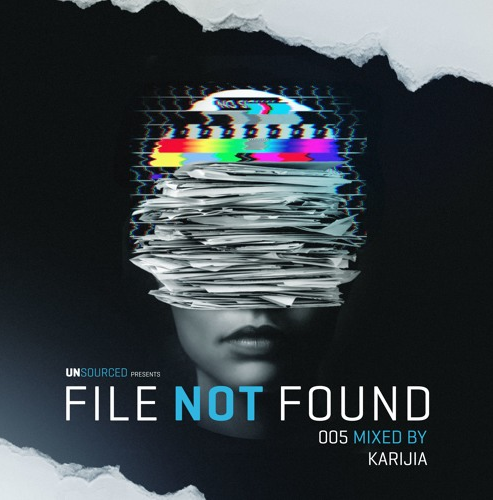 File Not Found 005 – mixed by KARIJIA