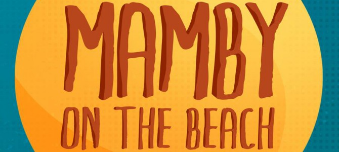 Mamby on the Beach 2016 Recap Video & 2017 Date Announcement
